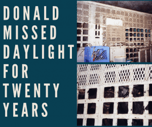 Donald Missed Daylight for Twenty Years